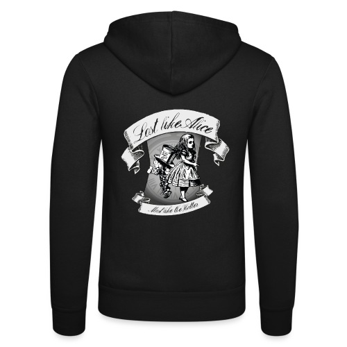 Lost like Alice, Mad like the Hatter - Unisex Hooded Jacket by Bella + Canvas