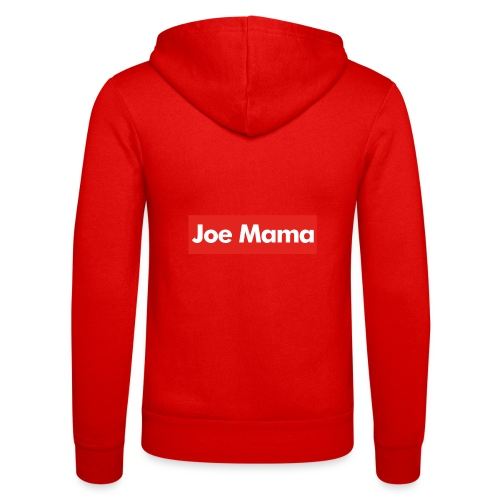 Don't Ask Who Joe Is / Joe Mama Meme - Unisex Hooded Jacket by Bella + Canvas