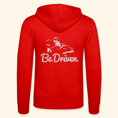 Be Driven to what you dreaming of win ping pong - Unisex Kapuzenjacke von Bella + Canvas