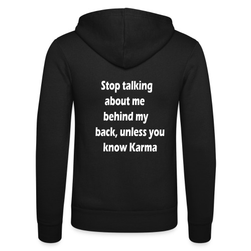 Stop talking behind my back - Unisex hoodie van Bella + Canvas