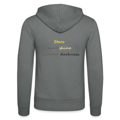 Stars can not shine without darkness - Unisex Hooded Jacket by Bella + Canvas