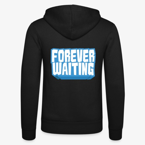 Forever Waiting - Unisex Hooded Jacket by Bella + Canvas