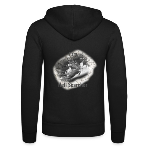 I am Hell Searcher, T-Shirt Women - Unisex Hooded Jacket by Bella + Canvas