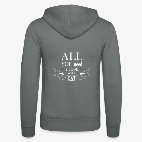 All You Need is LOVE And a CAT - Unisex Kapuzenjacke von Bella + Canvas