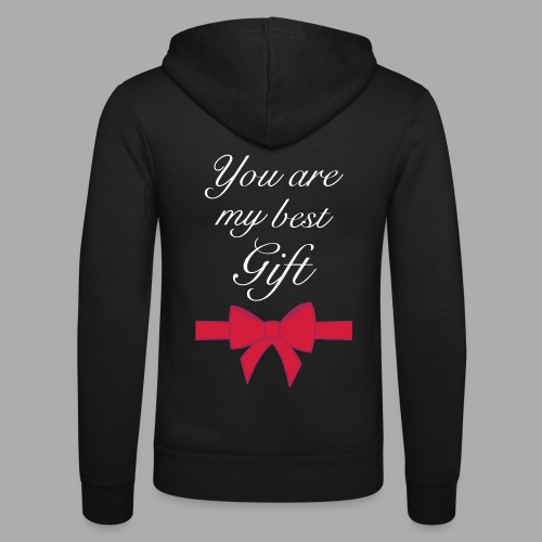 you are my best gift - Unisex Hooded Jacket by Bella + Canvas
