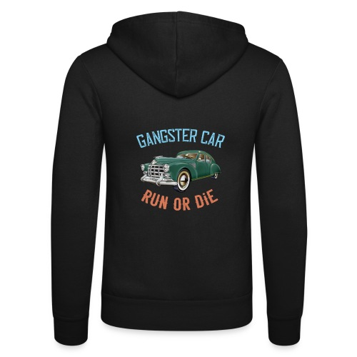 Gangster Car - Run or Die - Unisex Hooded Jacket by Bella + Canvas