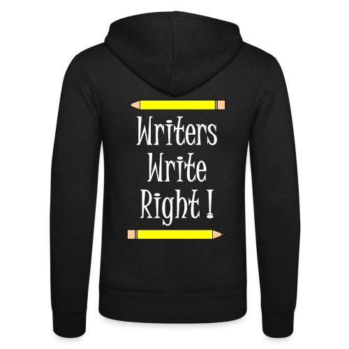 Writers Write Right White Text - Unisex Hooded Jacket by Bella + Canvas
