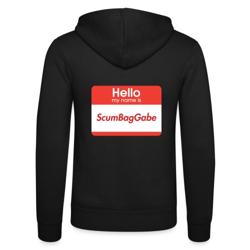 Hello My Name Is ScumBagGabe - Unisex Hooded Jacket by Bella + Canvas