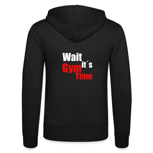 wait its gym time - Unisex Kapuzenjacke von Bella + Canvas