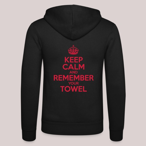 Keep Calm and Remember your Towel | nerd | hipster - Unisex Kapuzenjacke von Bella + Canvas