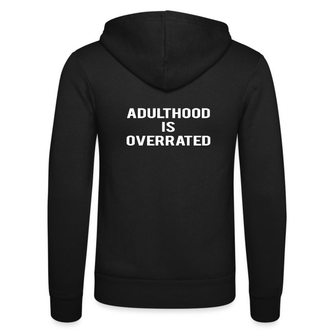 Adulthood Is Overrated
