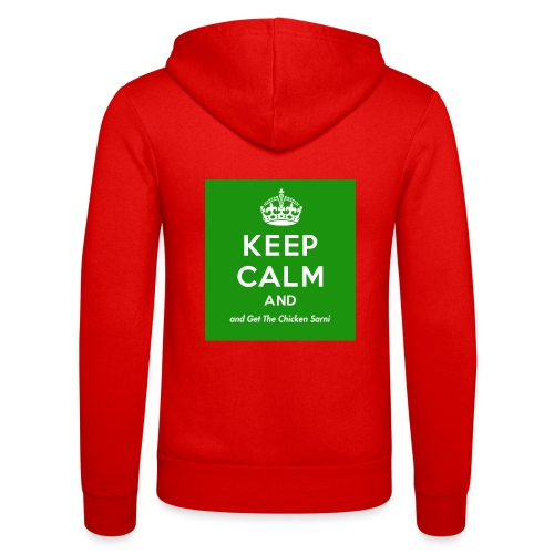 Keep Calm and Get The Chicken Sarni - Green - Unisex Hooded Jacket by Bella + Canvas
