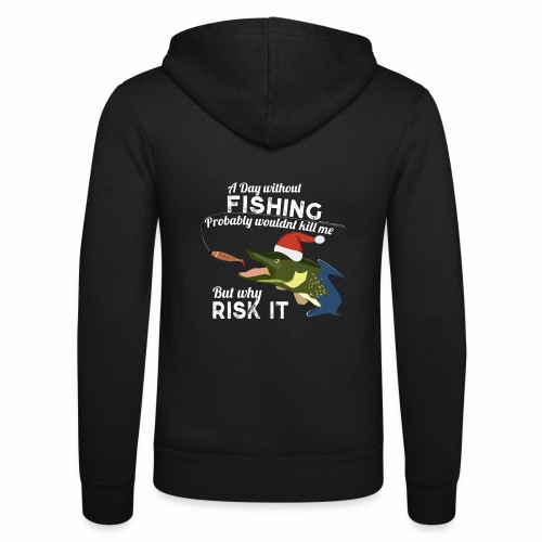 A Day without Fishing Christmas Xmas Funny Fishing - Unisex Kapuzenjacke von Bella + Canvas