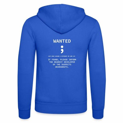 Wanted Semicolon - Programmer's Tee - Unisex Hooded Jacket by Bella + Canvas