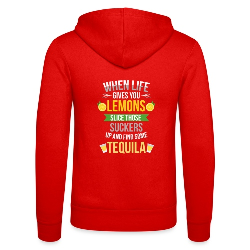 Tequila - When life gives you lemons - Unisex Hooded Jacket by Bella + Canvas