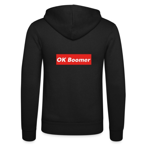 OK Boomer Meme - Unisex Hooded Jacket by Bella + Canvas