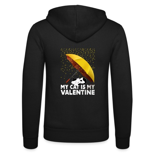 My Cat Is My Valentine - Unisex Hooded Jacket by Bella + Canvas