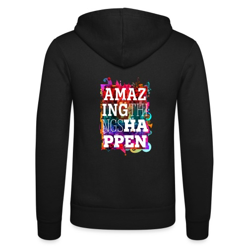 Amazing Things Happen - Unisex Hooded Jacket by Bella + Canvas