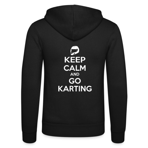 Keep Calm and Go Karting - Unisex Hooded Jacket by Bella + Canvas