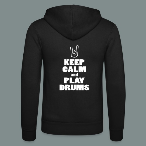 Keep calm and play drums - Veste à capuche unisexe Bella + Canvas