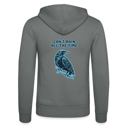 Cyan Crow - Can't Rain All The Time - Unisex Hooded Jacket by Bella + Canvas