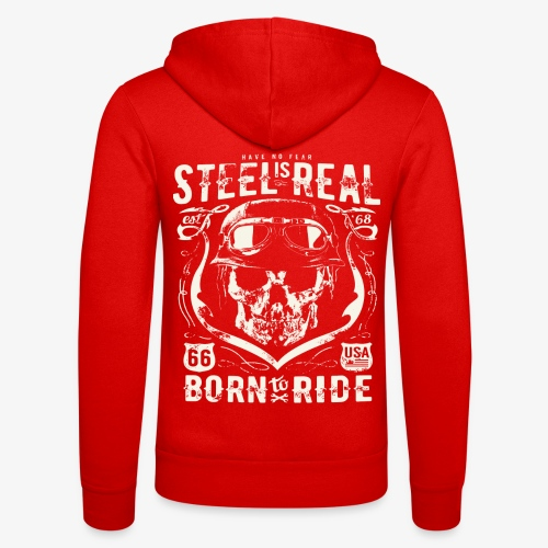 Have No Fear Is Real Born To Ride est 68 - Unisex Hooded Jacket by Bella + Canvas