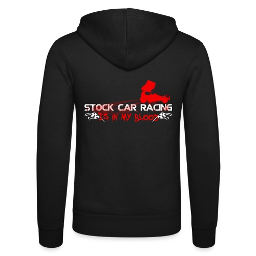 Stock car racing is in my blood - Unisex Hooded Jacket by Bella + Canvas