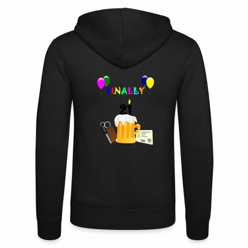 Finally 21 (2) - Unisex Hooded Jacket by Bella + Canvas