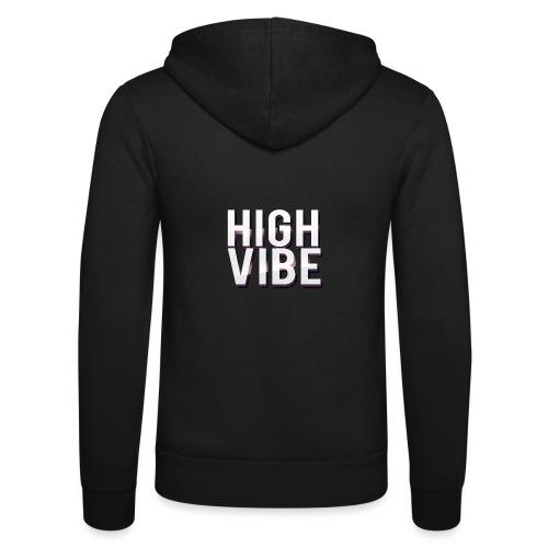 HIGH VIBES - Unisex Hooded Jacket by Bella + Canvas