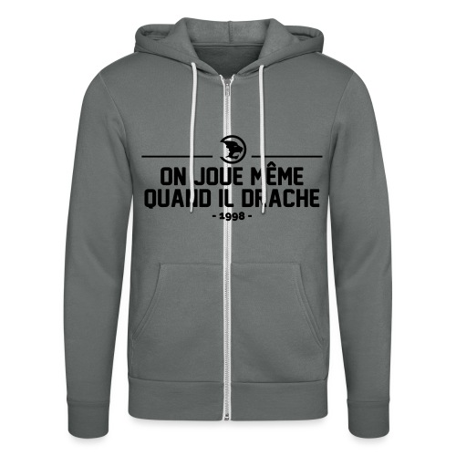 On Joue Même Quand Il Dr - Unisex Hooded Jacket by Bella + Canvas