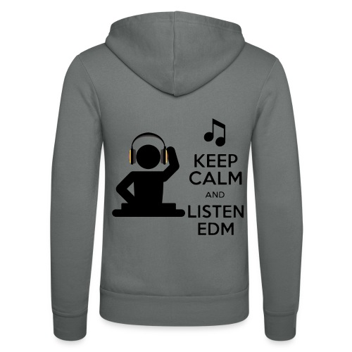 keep calm and listen edm - Unisex Hooded Jacket by Bella + Canvas