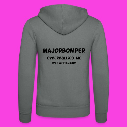 Majorbomper Cyberbullied Me On Twitter.com - Unisex Hooded Jacket by Bella + Canvas