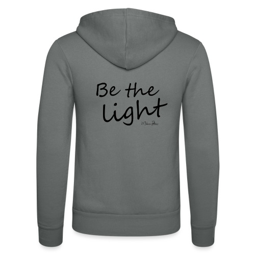 Be the light - Veste à capuche unisexe Bella + Canvas