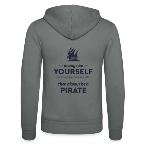 Be a pirate (dark version) - Unisex Hooded Jacket by Bella + Canvas