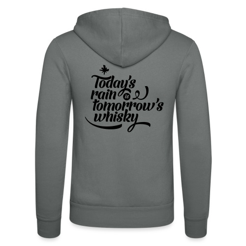 Todays's Rain Women's Tee - Quote to Front - Unisex Hooded Jacket by Bella + Canvas