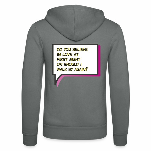 Do you believe in love - Unisex Hooded Jacket by Bella + Canvas