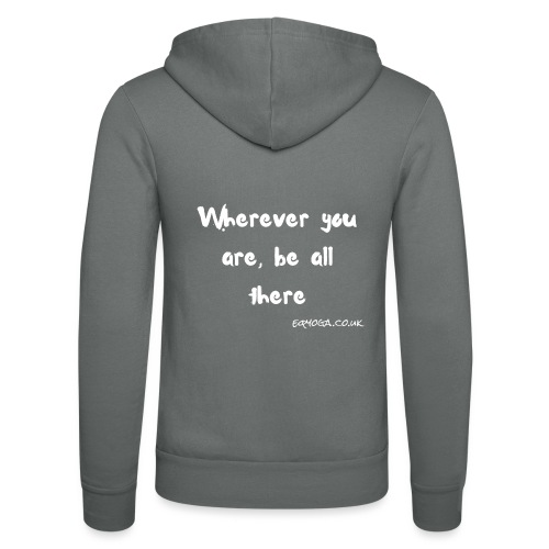 Be all there - Unisex Hooded Jacket by Bella + Canvas