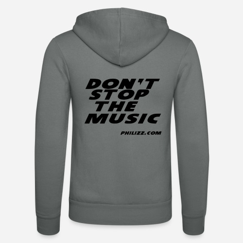 dontstopthemusic - Unisex Hooded Jacket by Bella + Canvas