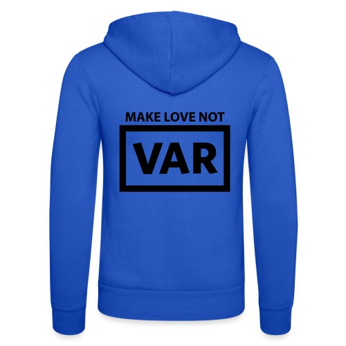 Make Love Not Var - Unisex hoodie van Bella + Canvas