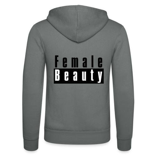 Female Beauty Explicit Content - Unisex Hooded Jacket by Bella + Canvas