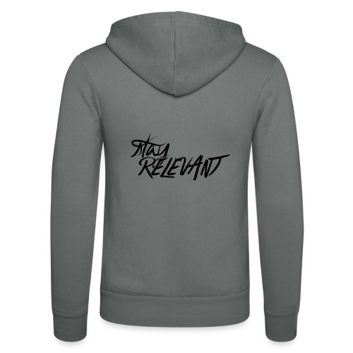 stay relevant png - Unisex Hooded Jacket by Bella + Canvas