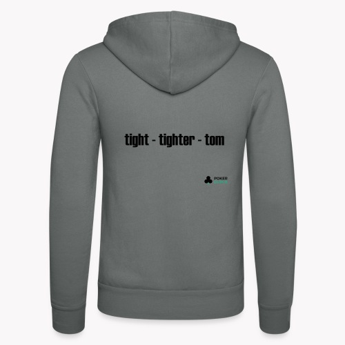 tight - tighter - tom - Unisex Kapuzenjacke von Bella + Canvas