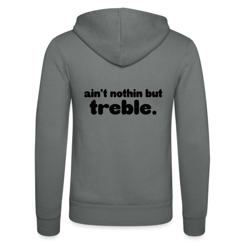 ain't notin but treble - Unisex-hettejakke fra Bella + Canvas