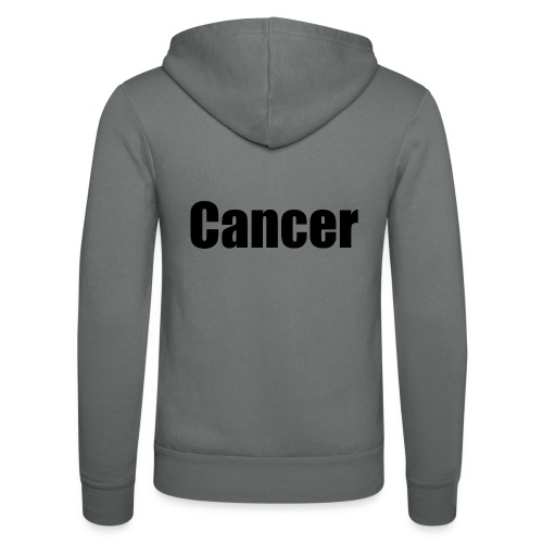 Cancer. - Unisex Hooded Jacket by Bella + Canvas