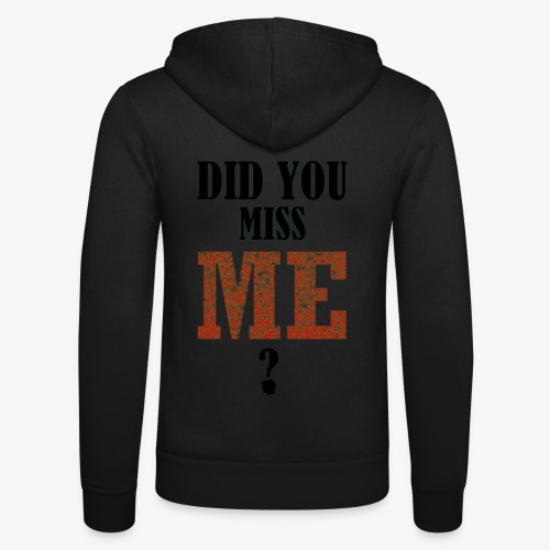 did you miss me black - Unisex hoodie van Bella + Canvas