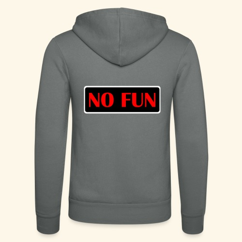no fun - Unisex hættejakke fra Bella + Canvas