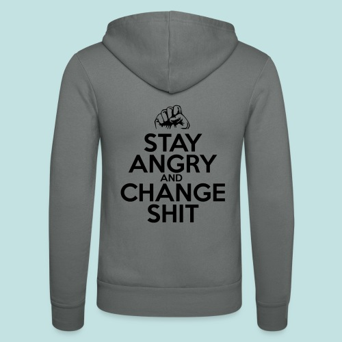 Stay Angry - Unisex Hooded Jacket by Bella + Canvas