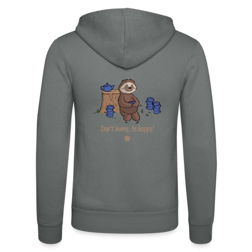 Sloth chills Do not hurry, be happy :) - Unisex Hooded Jacket by Bella + Canvas