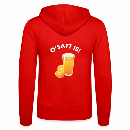 O'Saft is! - Unisex Kapuzenjacke von Bella + Canvas