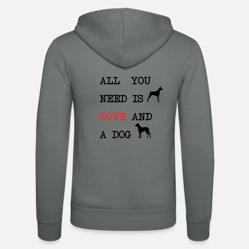 All You Need is Love and a Dog - Unisex hoodie van Bella + Canvas